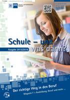 Schule und was dann / Berufswahl 2015/2016