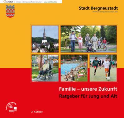 Familienwegweiser der Stadt Bergneustadt (Nachdruck)