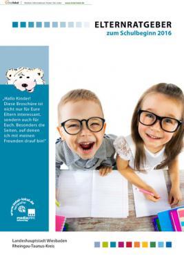 Elternratgeber zum Schulbeginn 2016 Landeshauptstadt Wiesbaden