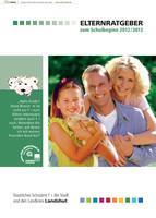 Elternratgeber zum Schulbeginn 2012/2013