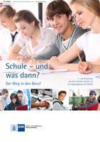 Schule und was dann? - 2015/2016