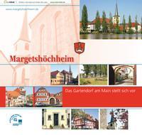 Margetshöchheim. Das Gartendorf am Main stellt sich vor
