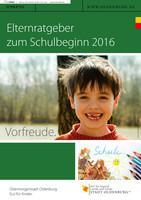 Elternratgeber zum Schulbeginn 2016 Oldenburg