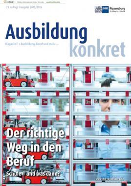 Ausbildung konkret - Der richtige Weg in den Beruf 2015/2016