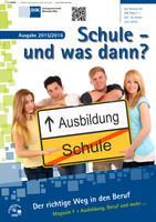 ARCHIVIERT Schule - und was dann? Berufswahl 2015/2016