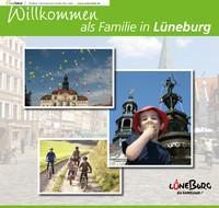 Willkommen als Familie in Lüneburg