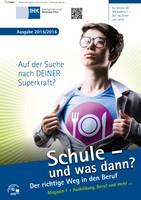ARCHIVIERT Schule und was dann? Ausgabe 2015/2016