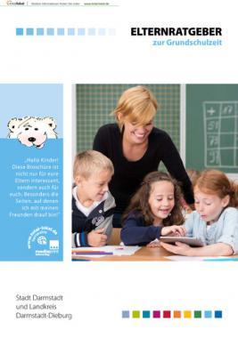 Elternratgeber zur Grundschulzeit der Stadt Darmstadt und Landkreis Darmstadt-Dieburg
