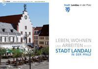 Leben, Wohnen und Arbeiten in Landau in der Pfalz