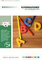 Elternratgeber zum Schulbeginn 2016 - Gütersloh