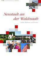 Neustadt an der Waldnaab Leben, Wohnen und Erholen