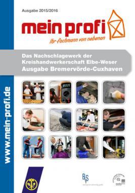 mein profi - Das Nachschlagewerk der Kreishandwerkerschaft Elbe-Weser Ausgabe Bremervörde-Cuxhaven