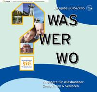 ARCHIVIERT Was Wer Wo Angebote für Wiesbadener Seniorinnen & Senioren 2015/2016