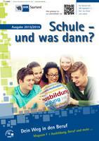 ARCHIVIERT Schule und was dann? IHK Saarland/Saarbrücken Ausgabe 2015/2016