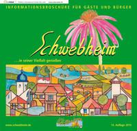 Informationsbroschüre für Gäste und Bürger Schwebheim