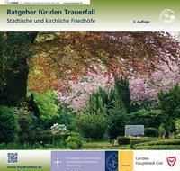 Ratgeber für den Trauerfall Landeshauptstadt Kiel