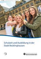 ARCHIVIERT Wegweiser zur Schulzeit und Ausbildung in der Stadt Recklinghausen
