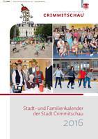 Stadt- und Familienkalender der Stadt Crimmitschau 2016