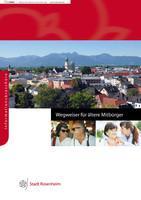 Stadt Rosenheim Wegweiser für ältere Mitbürger