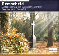 Remscheid Bestattungen auf den städtischen Friedhöfen Ratgeber für den Trauerfall