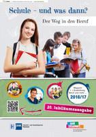 ARCHIVIERT Schule und was dann / Berufswahl 2016/2017