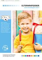 ARCHIVIERT Elternratgeber zum Schulbeginn 2017 Landeshauptstadt Wiesbaden und Rheingau-Taunus-Kreis