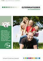 Elternratgeber zur Grundschulzeit 2014