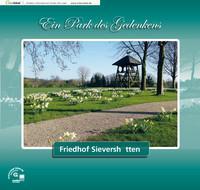 Ein Park des Gedenkens - Friedhof Sievershütten
