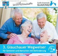3. Glauchauer Wegweiser für Senioren und Menschen mit Behinderung