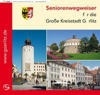 Seniorenwegweiser für die Große Kreisstadt Görlitz