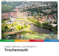ARCHIVIERT Leben, Wohnen und Erholen in Tirschenreuth