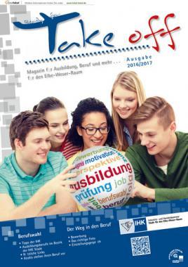 Take off Magazin für Ausbildung, Beruf und mehr ... für den Elbe-Weser-Raum, 2016/2017