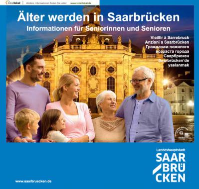 Älter werden in Saarbrücken Informationen für Seniorinnen und Senioren
