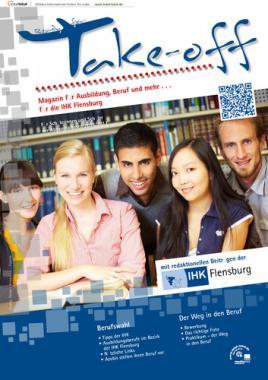 Take-off Magazin für Ausbildung, Beruf und mehr ... 2016/2017 IHK Flensburg