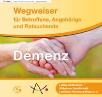 Demenz Wegweiser für Betroffene, Angehörige und Ratsuchende