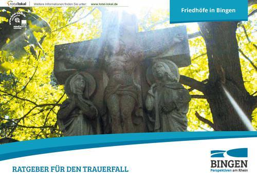 Bingen am Rhein - Ratgeber für den Trauerfall