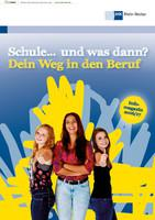 ARCHIVIERT Schule ... und was dann? Dein Weg in den Beruf  IHK Rhein-Neckar