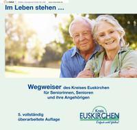 Wegweiser des Kreises Euskirchen für Seniorinnen, Senioren und ihre Angehörigen (Auflage 5)