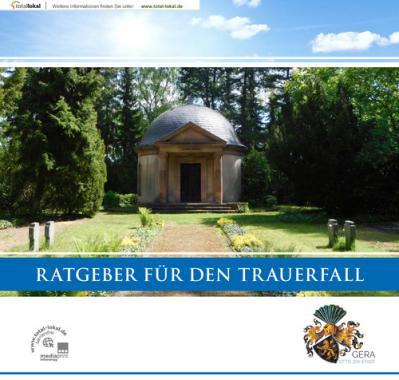 Ratgeber für den Trauerfall Gera  (Auflage 4)