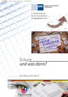 ARCHIVIERT Schule und was dann? der Weg in den Beruf 2017