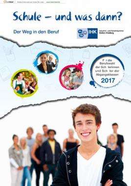 Schule - und was dann? Der Weg in den Beruf. Abgangsklassen 2017