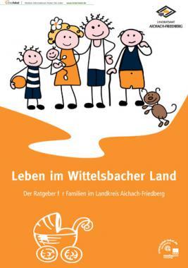 Der Ratgeber für Familien im Landkreis Aichach-Friedberg