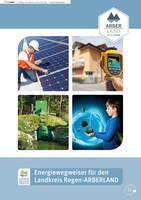 Energiewegweiser für den Landkreis Regen-ARBERLAND (Auflage 1)