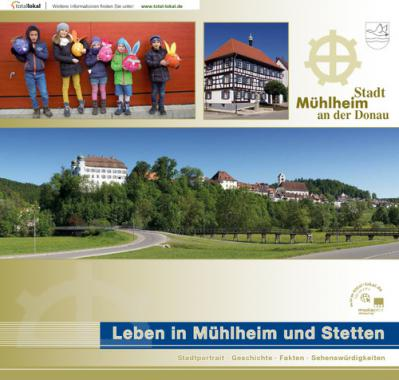 Informationsbroschüre Leben in Mühlheim und Stetten (Auflage 3)