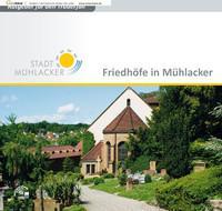 Friedhöfe in Mühlacker (Auflage 2)