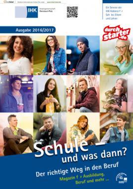 Schule – und was dann? Ausgabe 2016/2017 (Auflage 18)