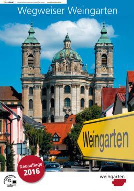 Wegweiser Weingarten Neuauflage 2016 (Auflage 9)