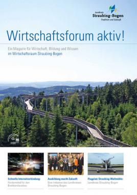 Wirtschaftsforum aktiv! Straubing-Bogen (Auflage 3)