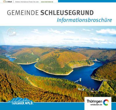 GEMEINDE SCHLEUSEGRUND Informationsbroschüre (Auflage 5)