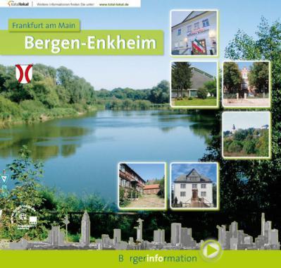 Bürgerinformationsbroschüre für Frankfurt a. Main - Bergen-Enkheim (Auflage 12)
